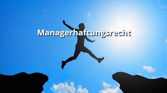 Managerhaftungsrecht